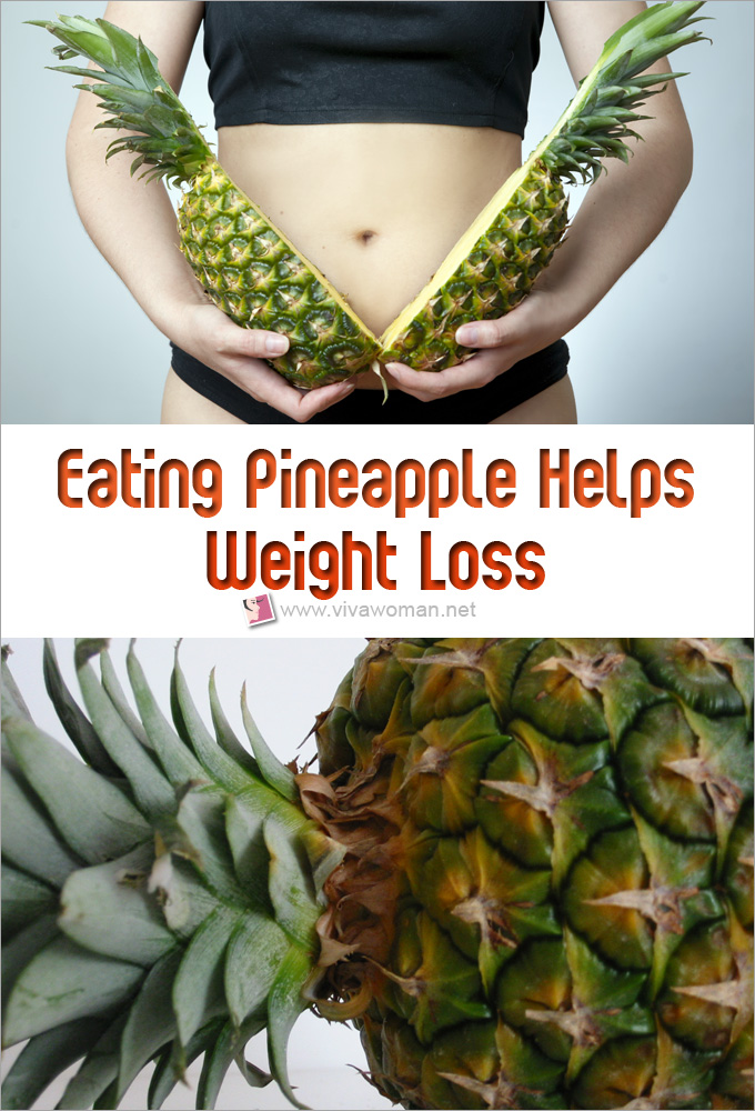 Eating Pineapple Helps Weight Loss And Slimming
