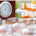 Viva Challenge: wake up 5 mins earlier