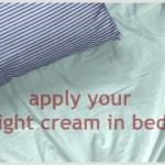 Viva Challenge: apply skin care lying down