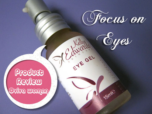 For your eyes only: Kelly Edwards Eye Gel