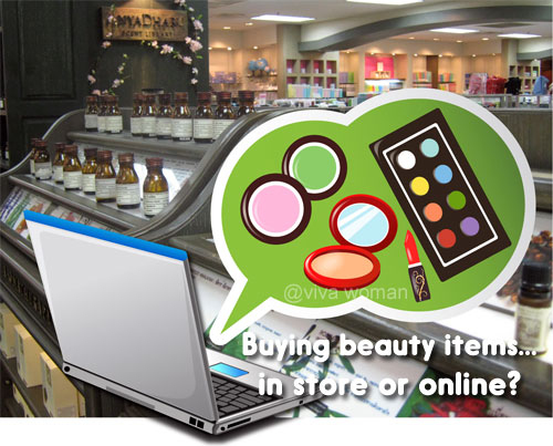Share: buy beauty products in the stores or online?