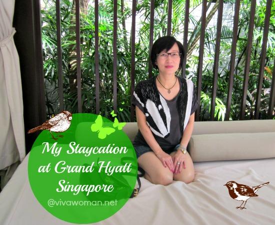 Staycation at Grand Hyatt Singapore