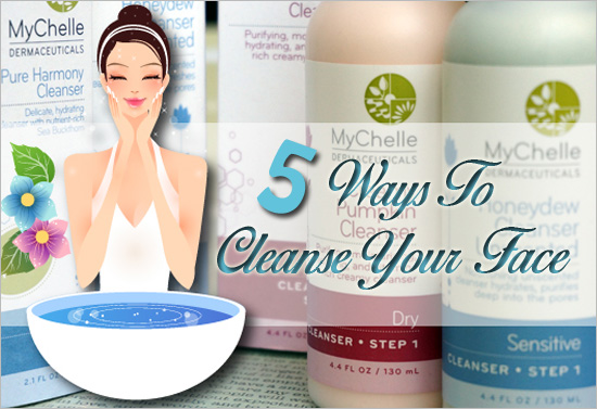 5-Face-Cleansing-Methods