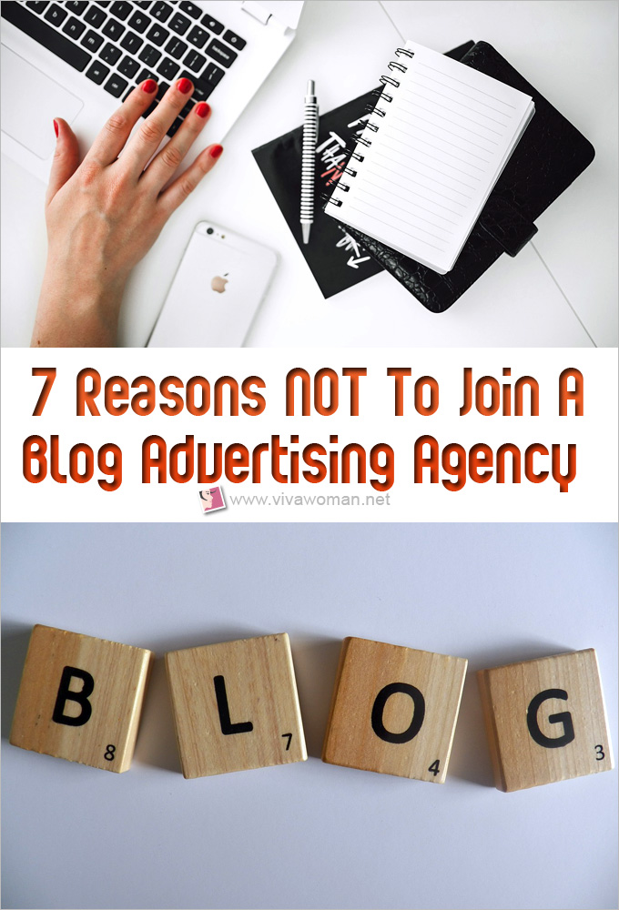 7 Reasons Not To Join A Blog Advertising Agency