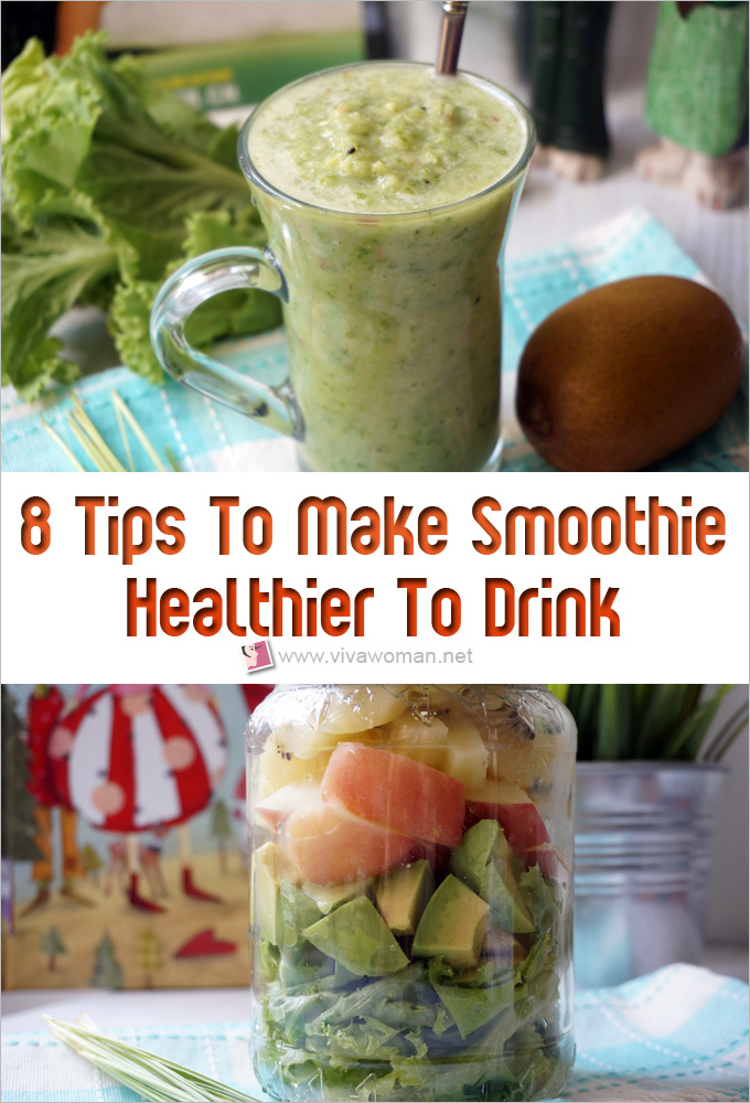 8 tips To Make Smoothie Healthier To Drink