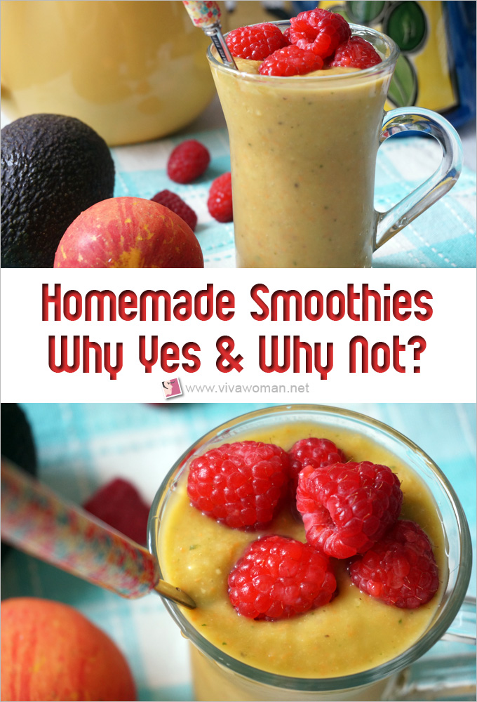 Homemade Smoothies--Why Yes & Why Not
