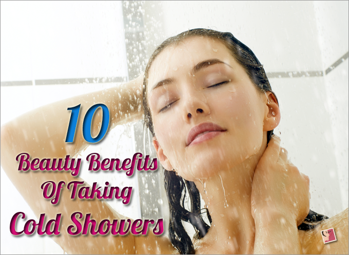 10 Beauty Benefits Of Taking Cold showers