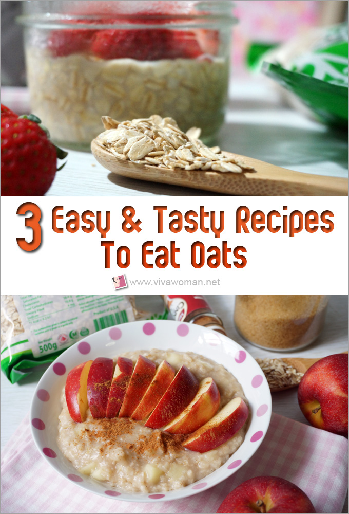 3 Easy And Tasty Recipes To Eat Oats